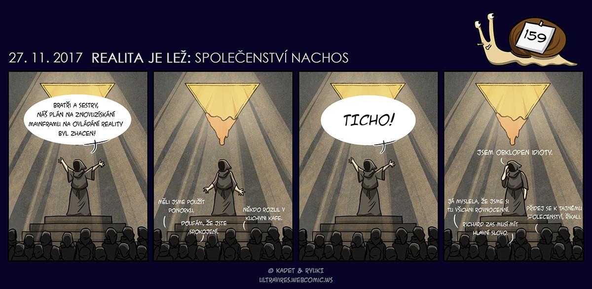 Komiks 159: Realita je lež: Společenství Nachos